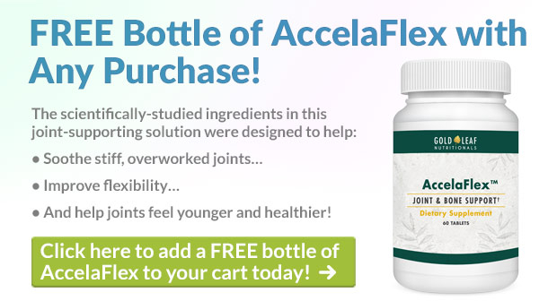 FREE Bottle of AccelaFlex with Any Purchase